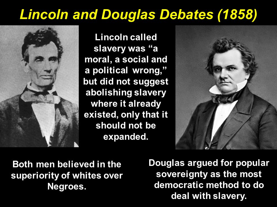 Lincoln And Dougles Debate
