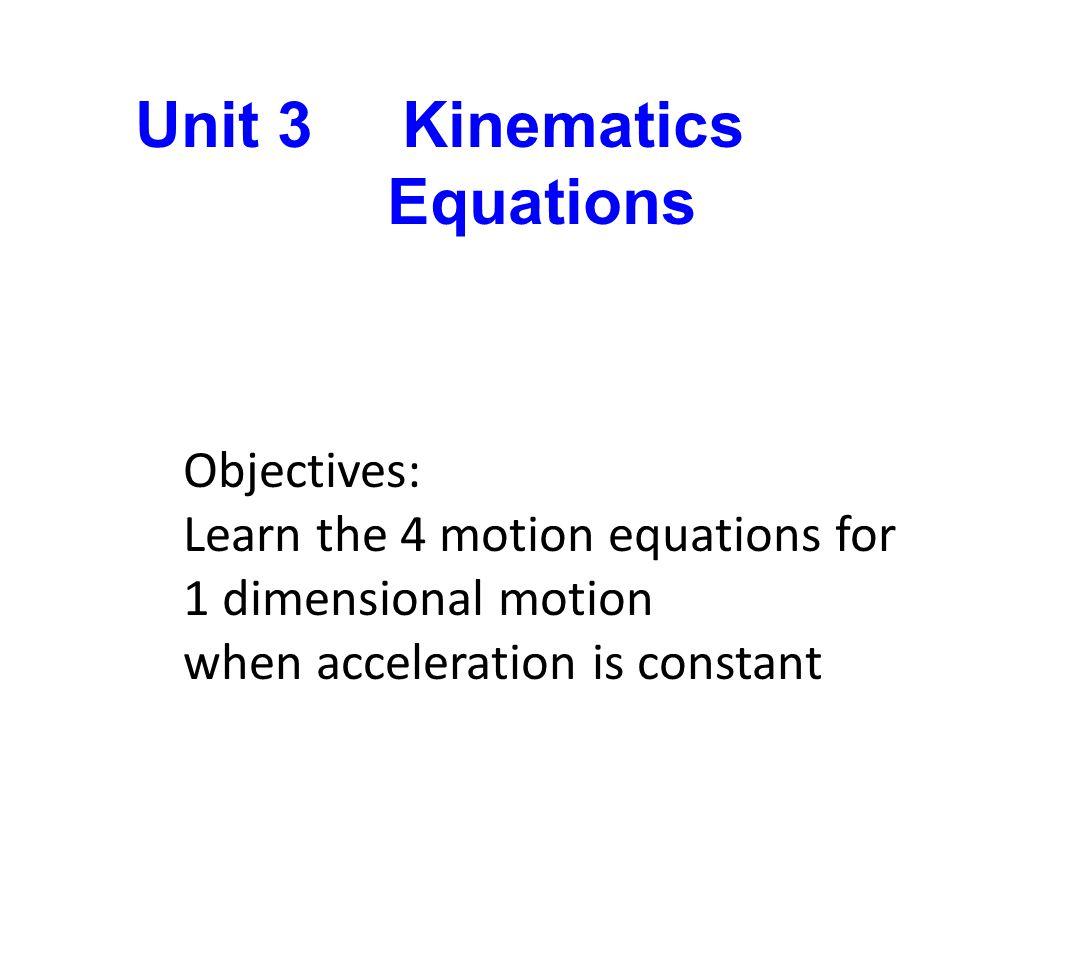 Unit 3 Kinematics Equations