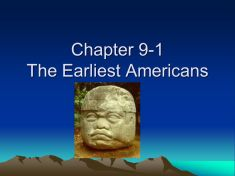 Chapter 9-1 The Earliest Americans. North and South America form a single stretch of land that reaches from the freezing cold of the Arctic Circle in. - ppt download