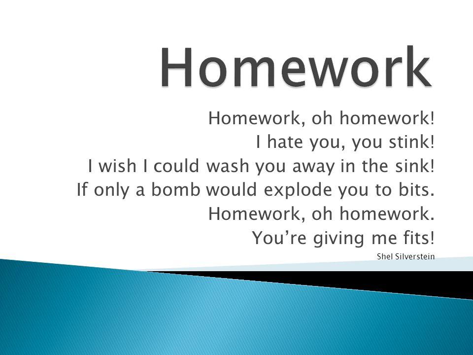 homework oh homework poem