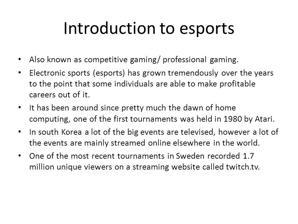 "The Development Of ""esports"""
