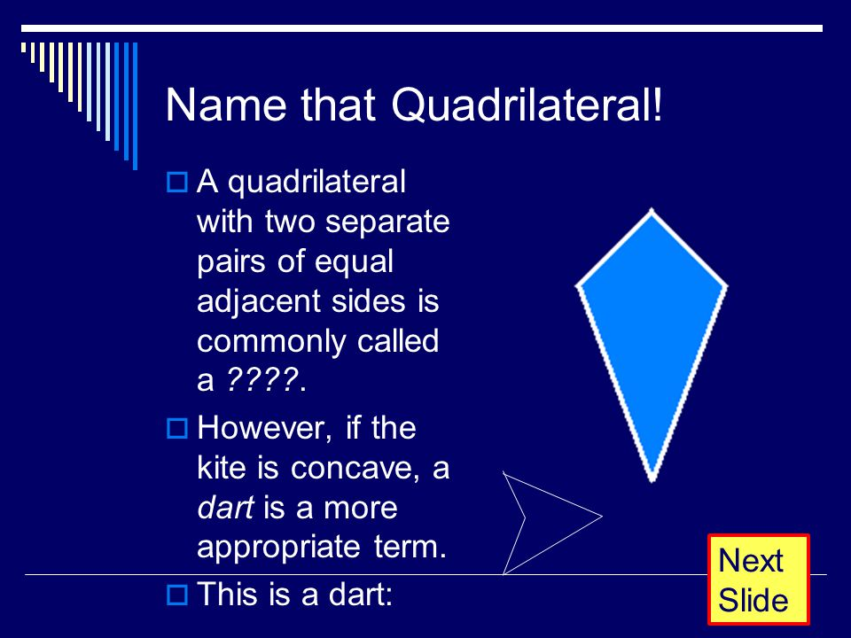 Equal Not Pair Parallelogram Two Length Have Quadrilaterals Separate Sid And