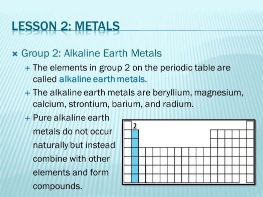 Group 2 of the periodic table contains family elements called lesson 2 metals group alkaline earth chapter 7 the periodic table ppt online urtaz Image collections