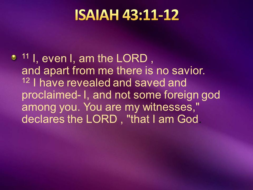 Image result for ONE GOD, Isaiah 43:11