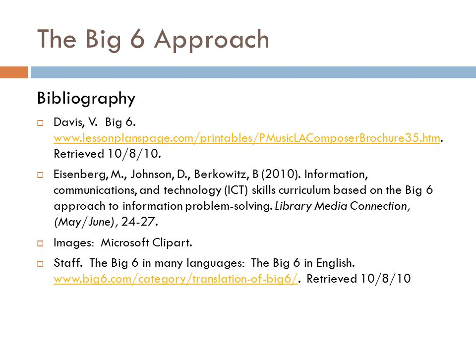 The Big 6 Approach To Information Problem-Solving