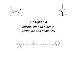 Chapter 4 Introduction to Alkenes Structure and