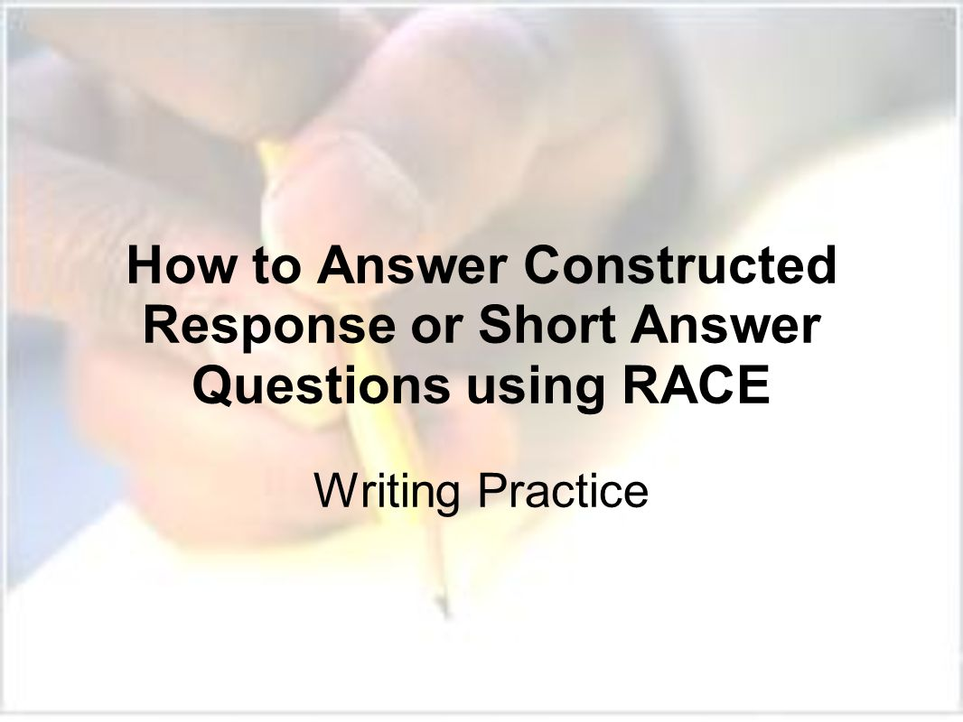 How To Answer Constructed Response Or Short Answer