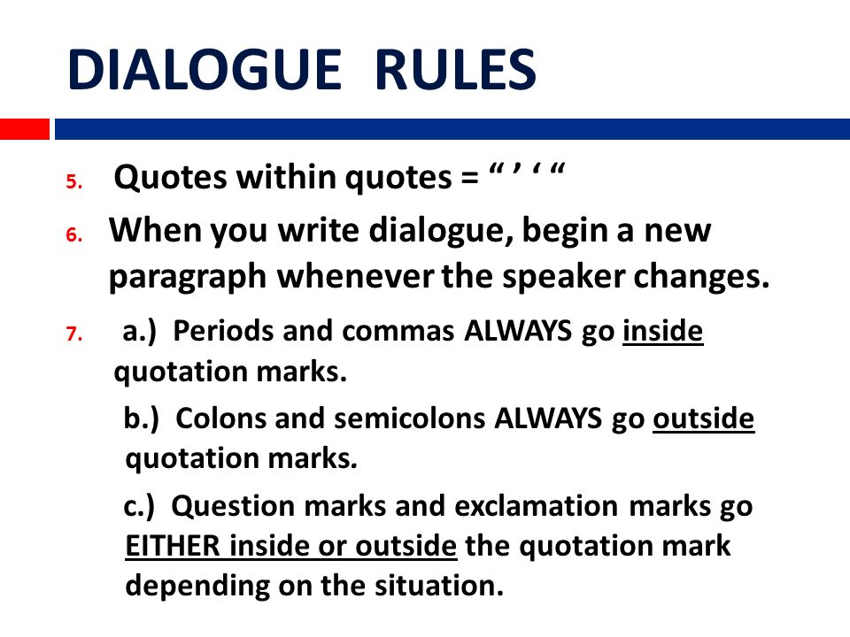 Dialogue Quotation Marks Rules