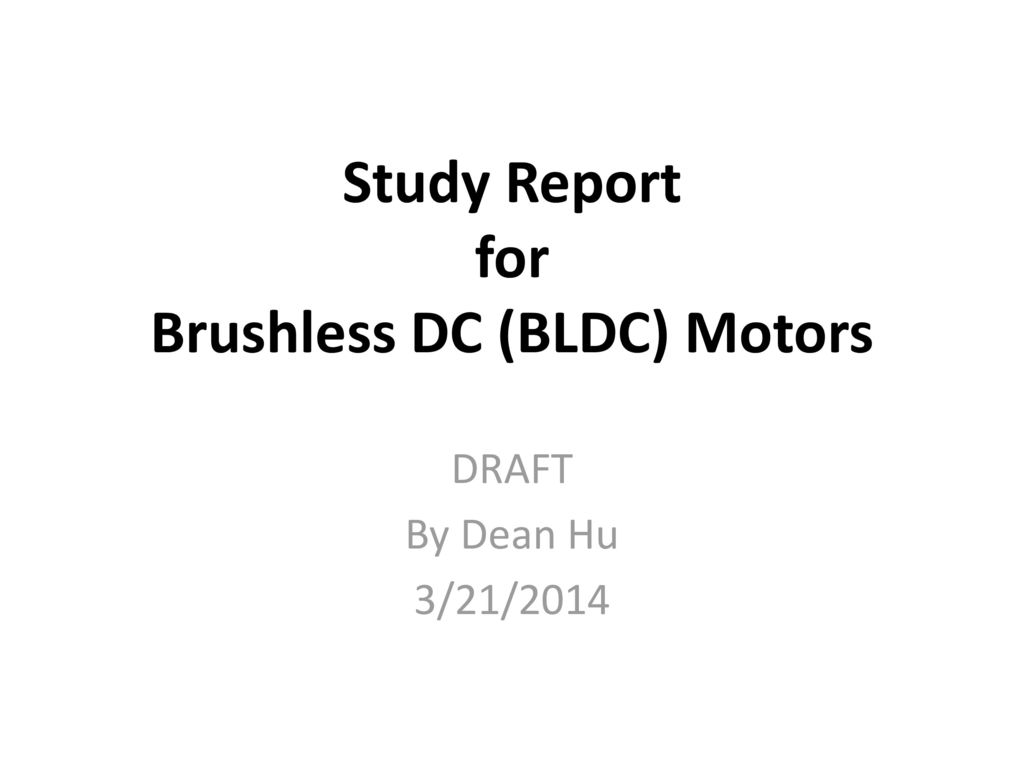 Study Report For Brushless Dc Bldc Motors