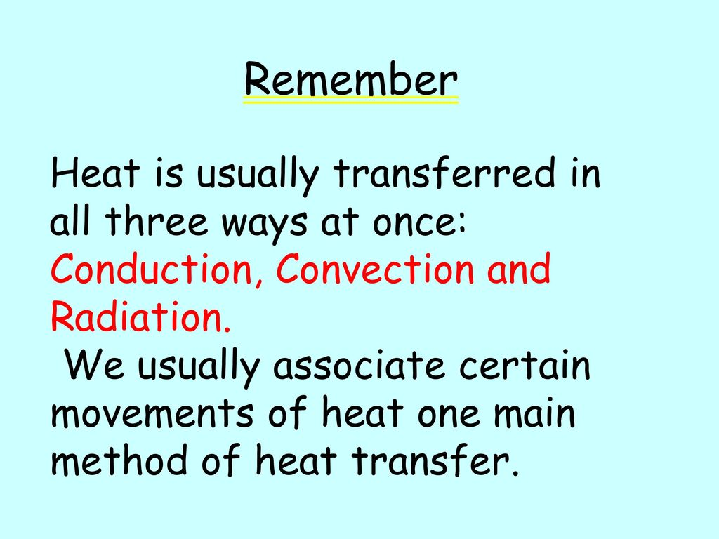 Conduction Convection Radiation Quiz