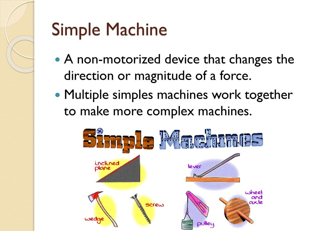 Simple Machines Simple But Tough For Use With Worksheet Definitions