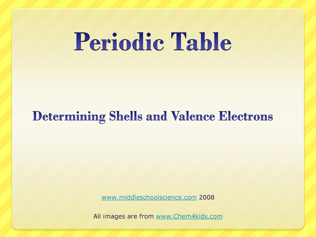 Periodic Table Determining Shells And Valence Electrons