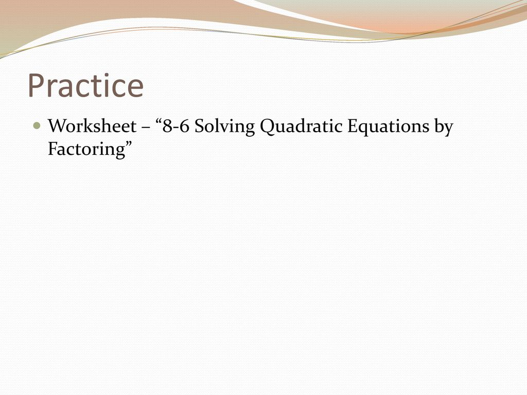 Worksheet In Solving Quadratic Equations By Factoring