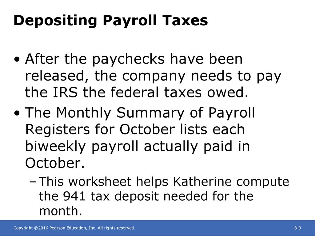 Chapter 8 Paying The Payroll Depositing Payroll Taxes