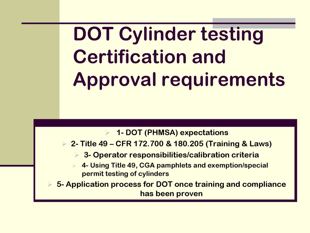 Dot Cylinder Testing Certification And Approval Requirements