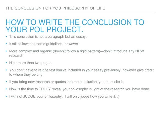 Philosophy of Life the conclusion. - ppt download