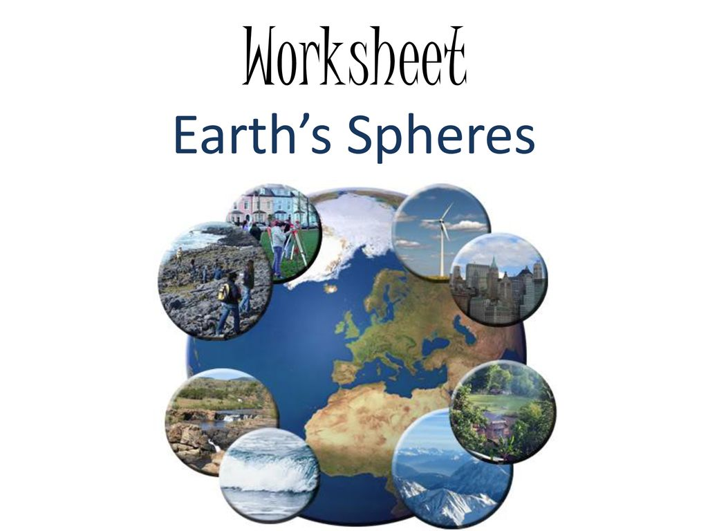 Earth Spheres Worksheet
