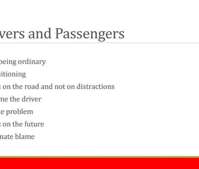 Drivers And Passengers