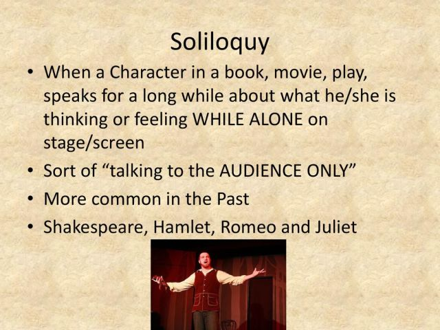 Soliloquy and Monologue - ppt download