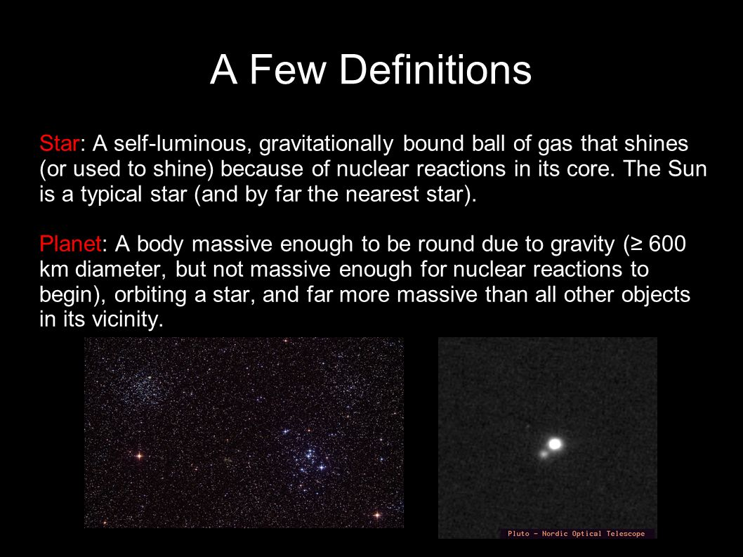 A Few Definitions Light Year Ly Distance Light Travels In One Years About 10 Trillion Km