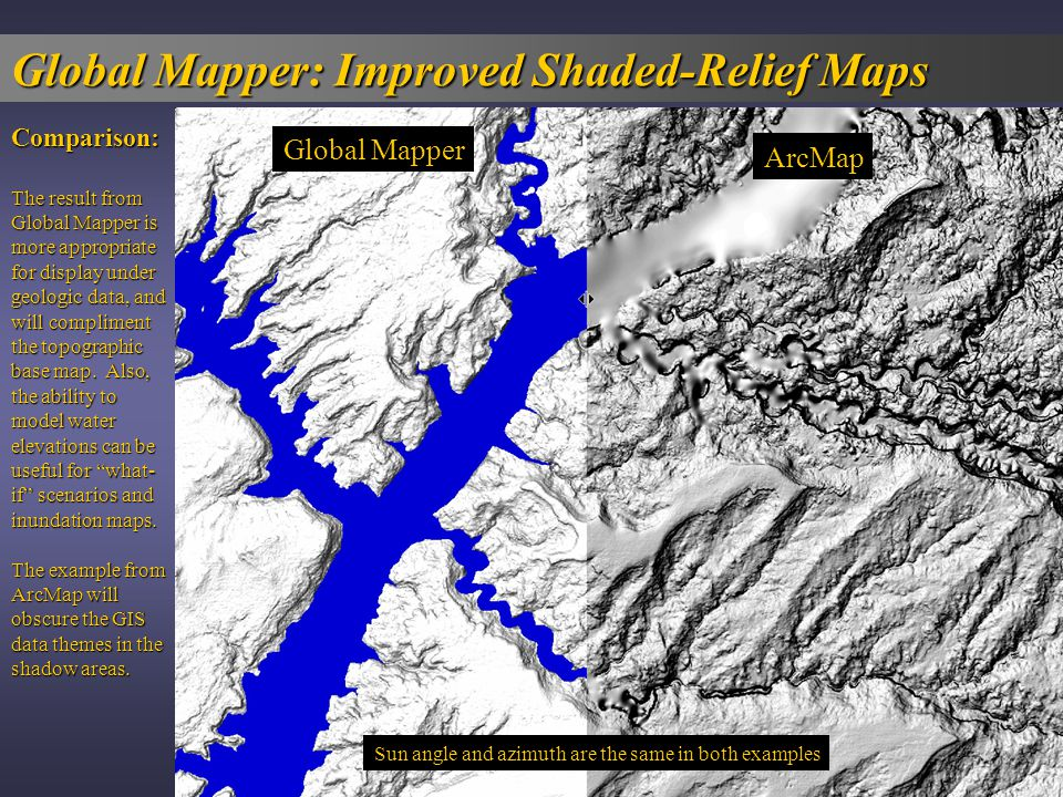 Global Mapper  The Swiss Army Knife For GIS    ppt download Global Mapper  Improved Shaded Relief Maps