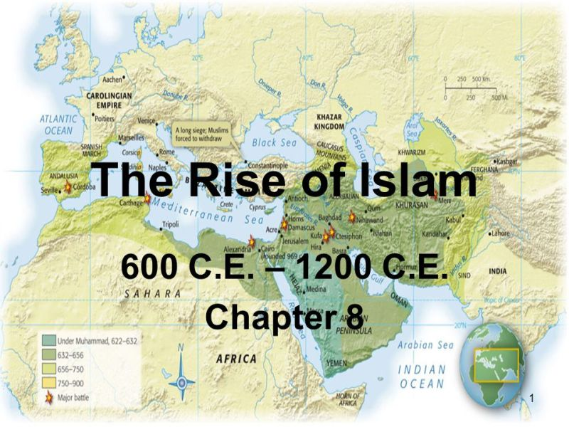 The Rise of Islam 600 C E      1200 C E  Chapter ppt video online download 1 The Rise of Islam 600 C E      1200 C E  Chapter 8