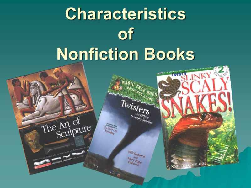 Characteristics of Nonfiction Books   ppt download 1 Characteristics of Nonfiction Books