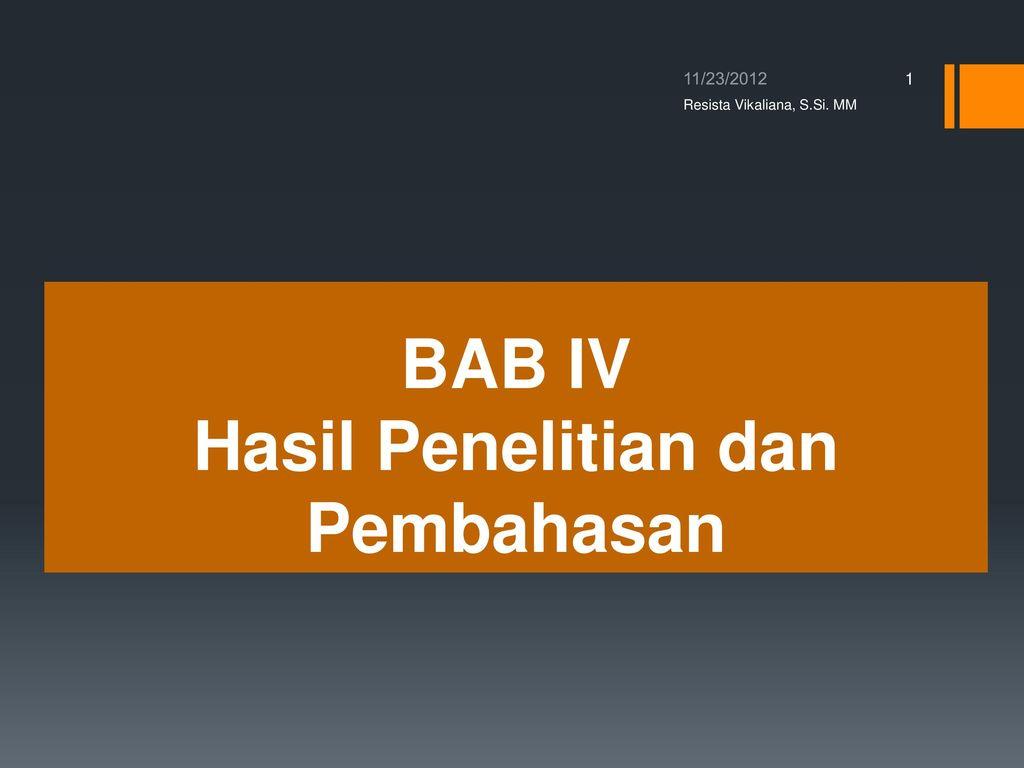 BAB IV Hasil Penelitian dan Pembahasan - ppt download
