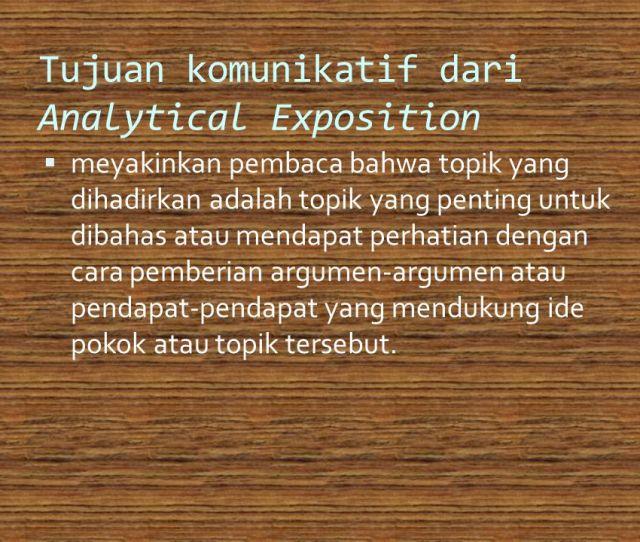 Tujuan Komunikatif Dariytical Exposition