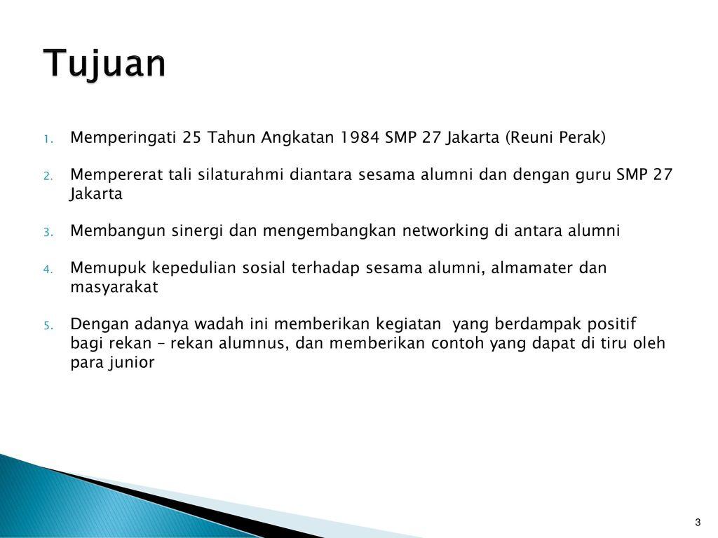 Proposal Reuni Perak Smpn 27 Jakarta Ppt Download