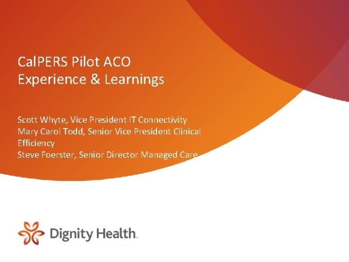 Cal Pers Pilot Aco Experience Learnings Scott Whyte