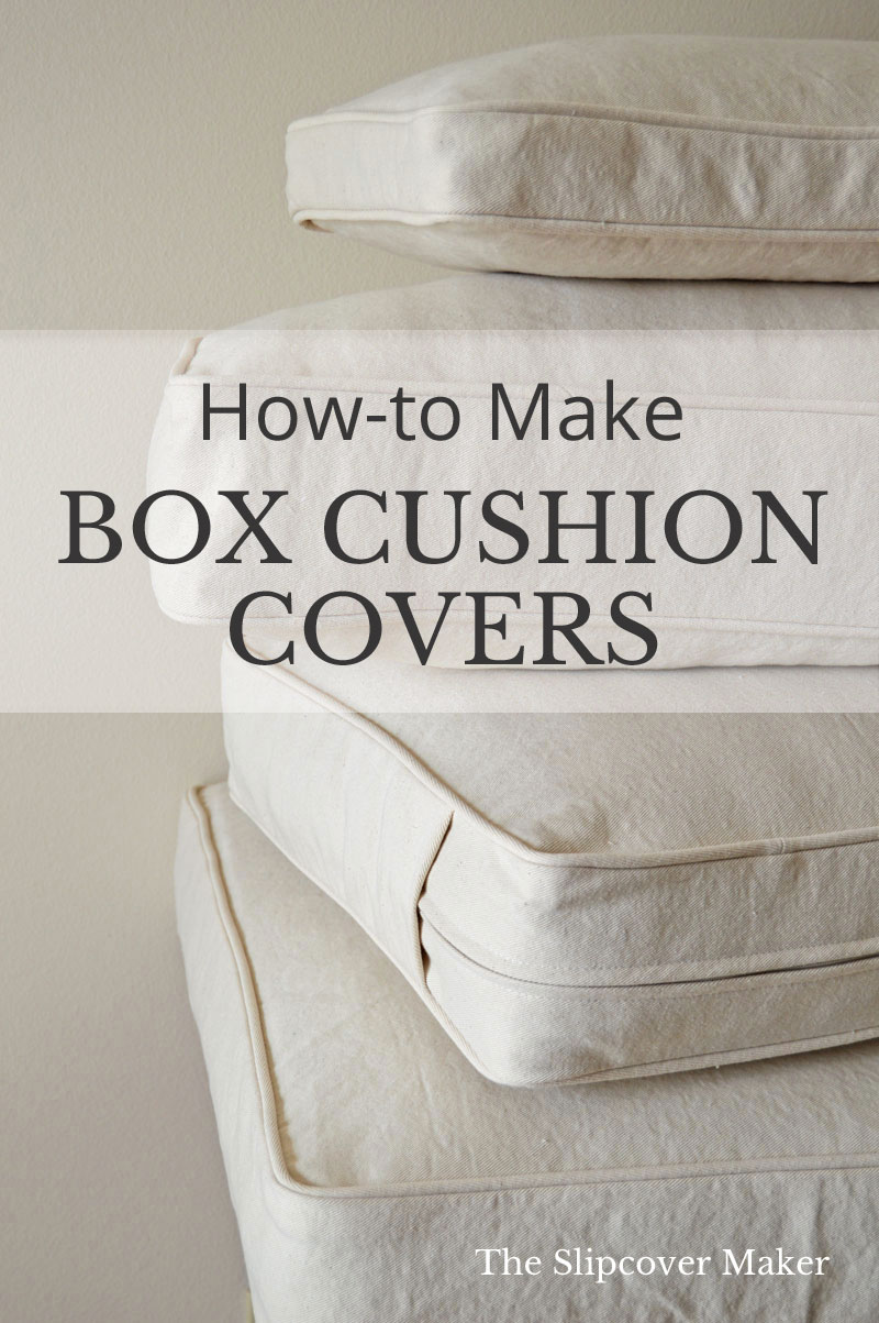 DIY Box Cushion Cover Tutorials