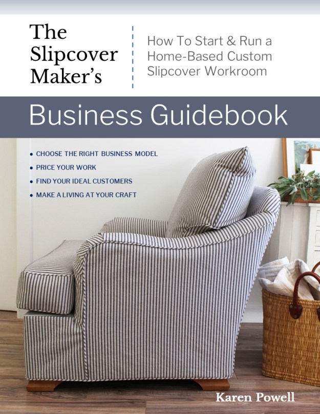 The Slipcover Maker's Business Guidebook