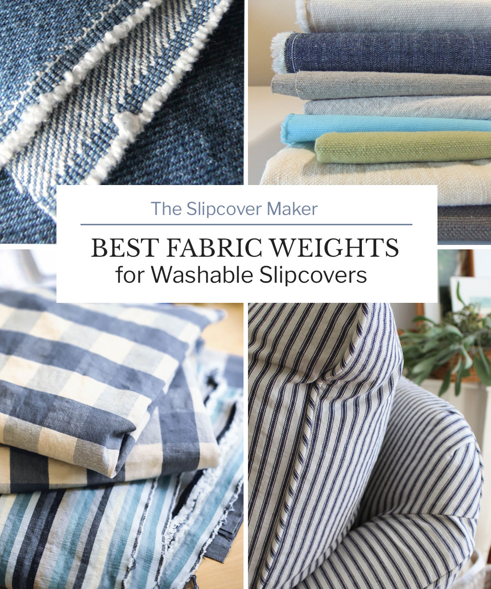 Best Fabric Weights for Washable Slipcovers