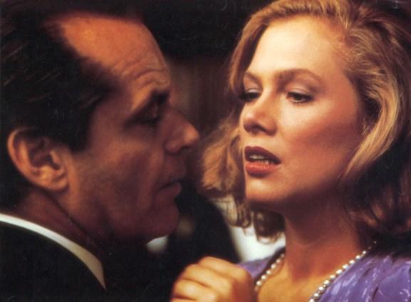 Jack Nicholson , Kathleen Turner Directed by John Huston