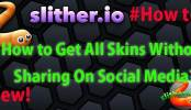 Slither.io How to Get All Skins Without Sharing On Social Media