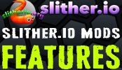 Slither.io Mod Features