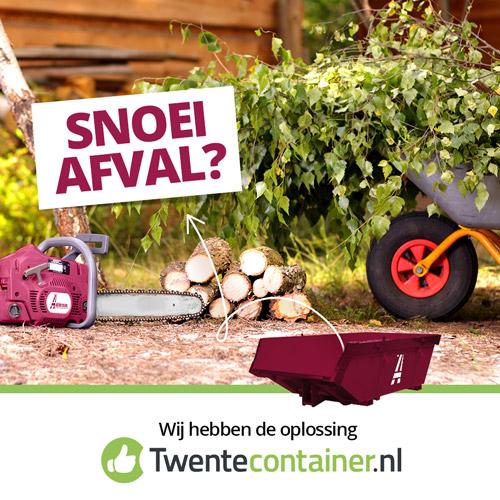 Snoei Afval? Twentecontainer.nl Enschede - Content creatie door Slize Oldenzaal