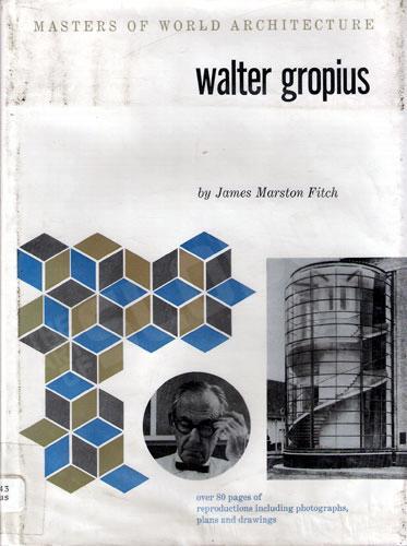 walter-2Bgropius-2Barchitecture-2Bmasters-2Bslobot