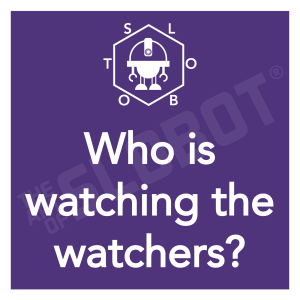 Who is watching the watchers