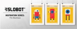Mike Slobot - Inspiration Series Bauhaus Robots