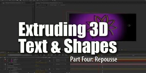 Extruding 3D Text & Shapes 4: Repousse