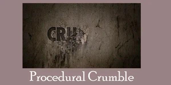 Procedural Crumble