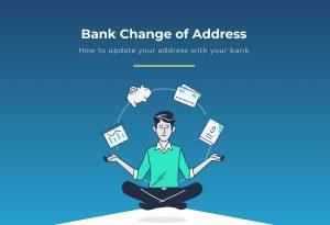 Bank change of address