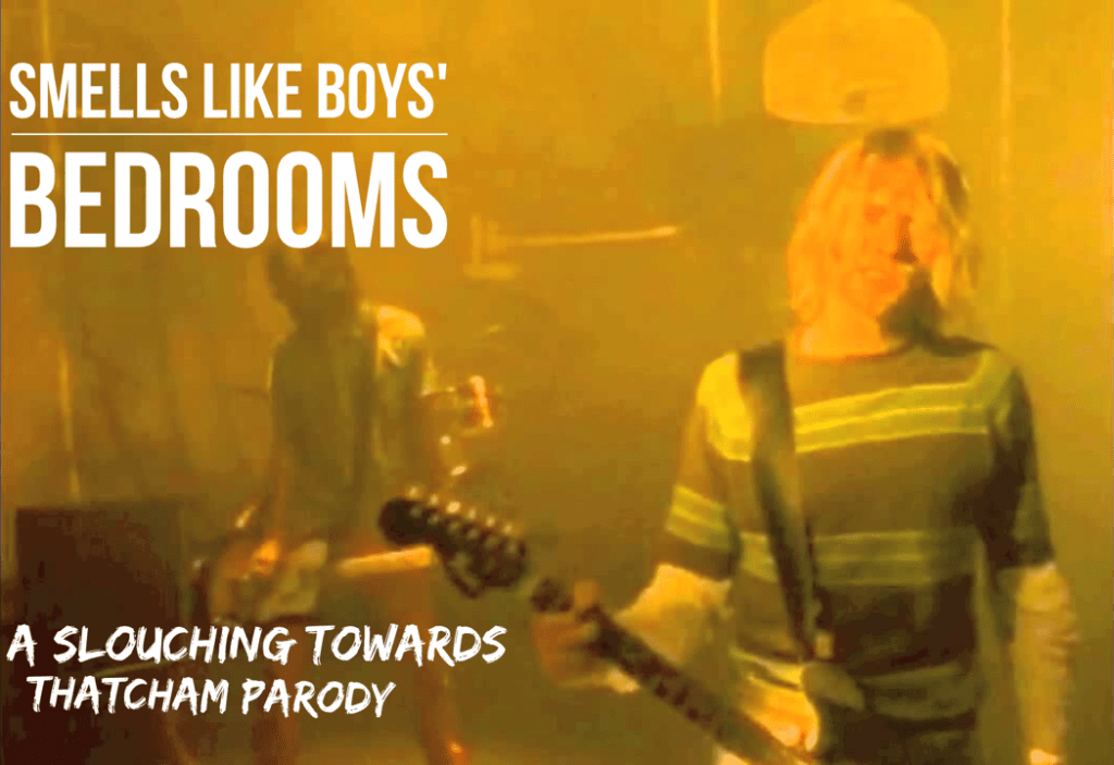 What if Nirvana had written Smells Like Teen Spirit about boys