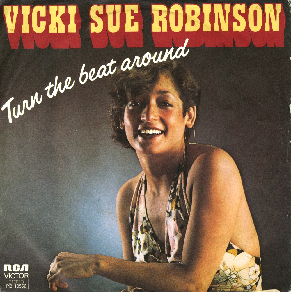 Saturday Songs #21: Turn the Beat Around - Vicki Sue Robinson