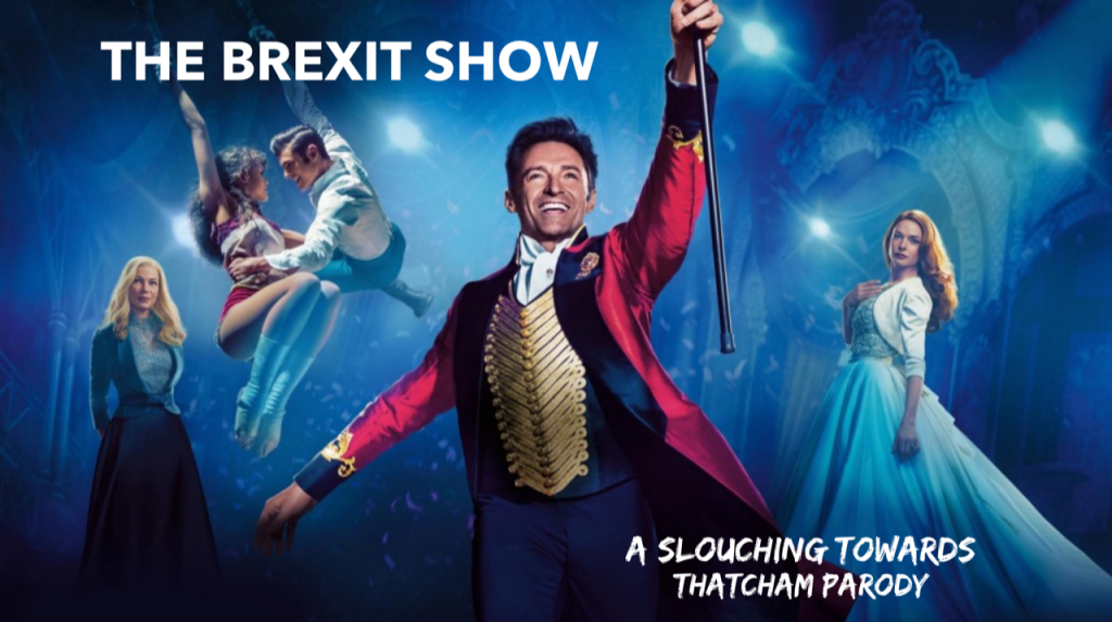 The Brexit Show - The Greatest Show