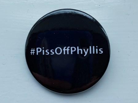 #PissOffPhyllis