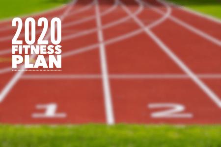 2020 fitness plan