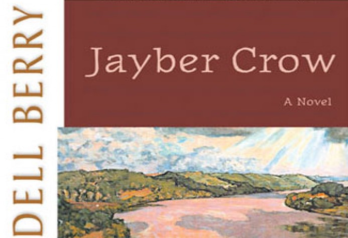"Eternal Beings Living in Time: On Wendell Berry's ""Jayber Crow"""
